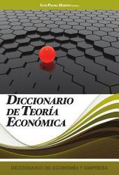 Diccionario de Teoria Economica: Volumen 3