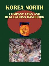 Korea, North Company Laws and Regulations Handbook