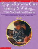 Keep the Rest of the Class Reading and Writing