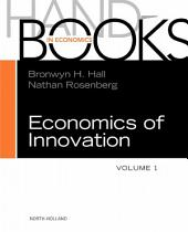Handbook of the Economics of Innovation: Volume 1