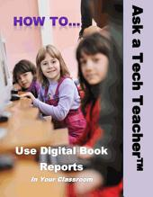 Digital Book Reports: In the Classroom