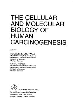 The Cellular and Molecular Biology of Human Carcinogenesis PDF