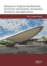Advances in Engineering Materials  Structures and Systems  Innovations  Mechanics and Applications PDF