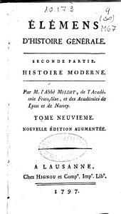 Élémens d'histoire générale: seconde partie, Histoire moderne