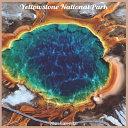 Yellowstone National Park 2021 Calendar