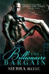 The Billionaire Bargain - Book 2