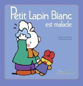 Petit Lapin Blanc est malade
