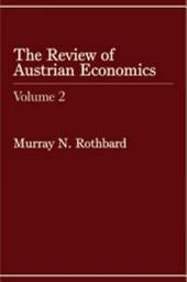 Review of Austrian Economics: Volume 2, Issue 2