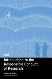 Introduction to the Responsible Conduct of Research (rev. Ed. )