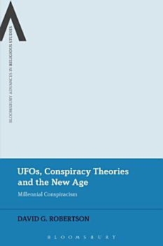 UFOs  Conspiracy Theories and the New Age PDF