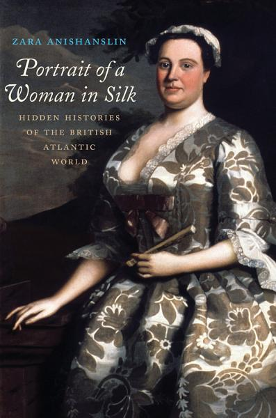 Download Portrait of a Woman in Silk Book