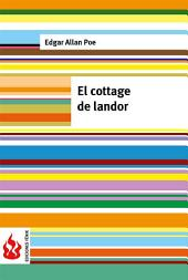El cottage de landor (low cost). Edición limitada
