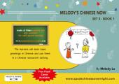 Melody's Chinese Now Set Three Book 1: For Young Learners