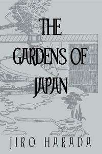 Gardens Of Japan PDF