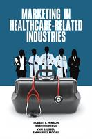 Marketing in Healthcare Related Industries PDF
