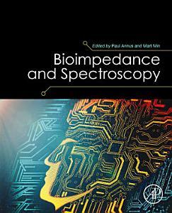 Bioimpedance and Spectroscopy