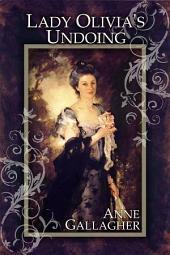 Lady Olivia's Undoing