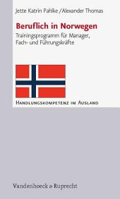 Beruflich in Norwegen: Trainingsprogramm für Manager, Fach- und Führungskräfte