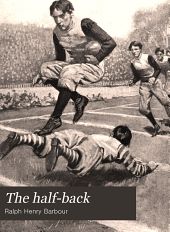 The Half-back: A Story of School, Football, and Golf