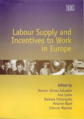 Labour Supply and Incentives to Work in Europe