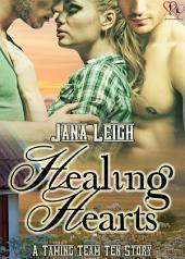 Healing Hearts: Taming Team Ten