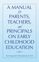 A Manual for Parents  Teachers  and Principals on Early Childhood Education PDF