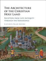The Architecture of the Christian Holy Land PDF