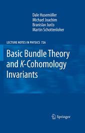Basic Bundle Theory and K-Cohomology Invariants