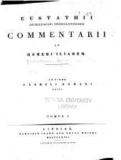 Commentarii ad Homeri Iliadem: Volumes 1-2