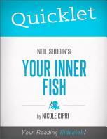Quicklet on Neil Shubin s Your Inner Fish PDF