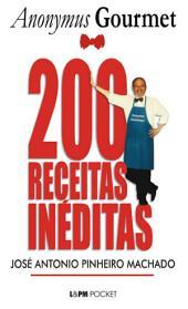 200 Receitas Inéditas do Anonymus Gourmet