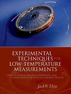 Experimental Techniques for Low Temperature Measurements