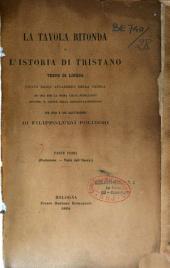 La tavola ritonda o l'istoria di Tristano, testo di lingua (etc.): Parte 1