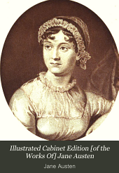 Illustrated Cabinet Edition [of the Works Of] Jane Austen: Volume 11