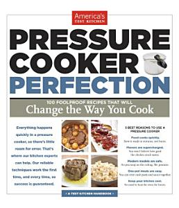 Pressure Cooker Perfection Book