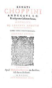 De Legibus Andium Municipalibus: Libri III. Cum praeuio Tractatu, De summis Gallicarum Consuetudinum Regulis. Libri Dvo Posteriores, Volumes 2-3