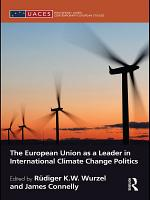 The European Union as a Leader in International Climate Change Politics PDF