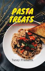 PASTA TREATS : Everyday Recipes for Home Cooking