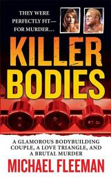 Killer Bodies