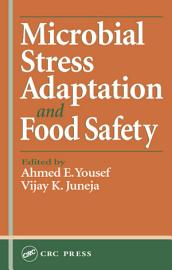Microbial Stress Adaptation and Food Safety PDF