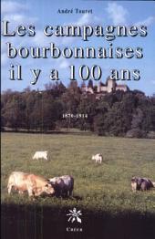 Les campagnes bourbonnaises il y a cent ans