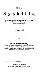 Die Syphilis, pathologisch-diagnostisch und therapeutisch dargestellt