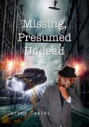 Missing  Presumed Undead Book
