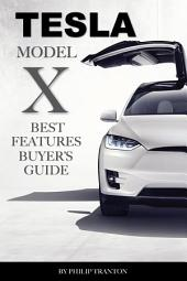 Tesla Model X: Best Features Buyer's Guide