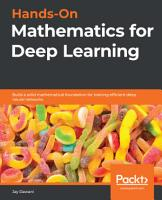 Hands On Mathematics for Deep Learning PDF