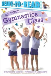 My First Gymnastics Class: With Audio Recording