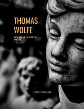 Thomas Wolfe  Schau heimw  rts  Engel  Eine Geschichte vom begrabnen Leben  Roman  PDF