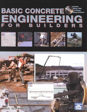 Basic Concrete Engineering for Builders
