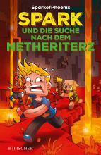 SparkofPhoenix  Spark und die Suche nach dem Netheriterz  Minecraft Roman Band 2  PDF