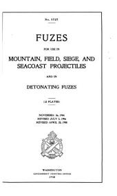 Fuzes for Use in Mountain, Field, Siege, and Seacoast Projectiles and in Detonating Fuzes